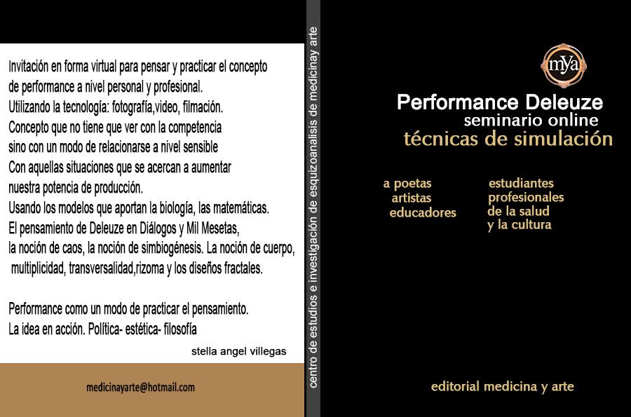 http://medicinayarte.com/img/AFICHE-PERFORMANCE-DELEUZE-TECNICAS-AGOSTOv2.jpg