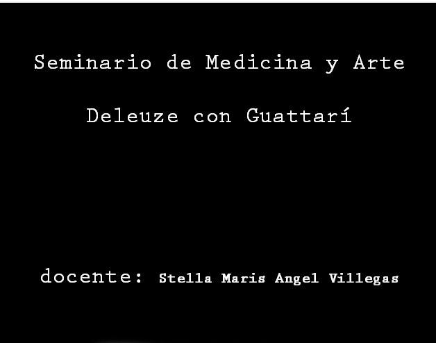 http://medicinayarte.com/img/deleuze_con_guattari_video.jpg