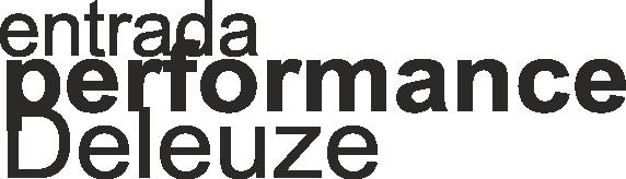http://medicinayarte.com/img/entrada%20performance%20deleuze3.png