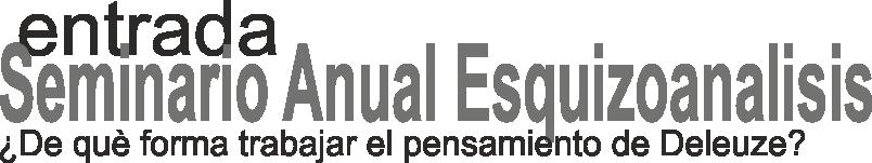 http://medicinayarte.com/img/seminario_anual_esquizoanalisis_entrada.png